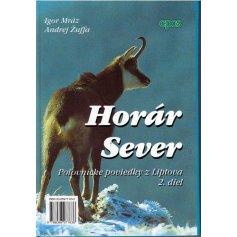 Horár Sever- Poľovnícke poviedky z Liptova 2. diel