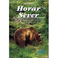 Horár Sever- Lesy a hole Liptova 3.diel