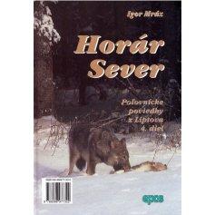Horár Sever- Lesníkova spoveď 4.diel