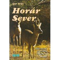 Horár Sever- Pytliackymi prťami 5.diel