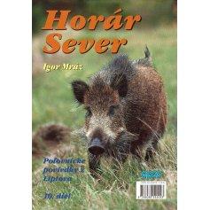 Horár Sever- Medzi trofejami 10.diel