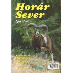 Horár Sever- Smrekov prebúdzanie 11.diel
